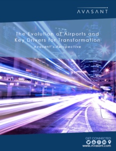 The Evolution of Airports and Key Drivers for Transformation