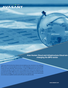 How Human Cloud and Infrastructure Cloud are Changing the BPO Sector